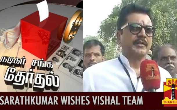 Sarathkumar Wishes Vishal's 'Pandavar Ani' on Poll Victory – Thanthi TV