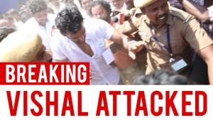 விசால் தாக்கப்பட்டார், VISHAL ATTACKED | Nadigar Sangam Election 2015