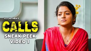 VJ Chithra's CALLS – Sneak Peek Video 1   J Sabarish   Infinite Pictures வி.ஜே சித்ராவின் அழைப்புகள் – ஸ்னீக் பீக் வீடியோ 1   ஜே சபரிஷ்   எல்லையற்ற படங்கள்